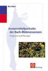 Arzneimittelportraits der Bach-Blütenessenzen