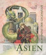 Asien - Kontinent der Gegensätze