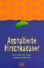 Asphaltierte Hirschkadaver