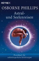 Astral- und Seelenreisen