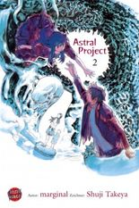Astral Project. Bd.2