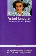 Astrid Lindgren - Das Paradies der Kinder
