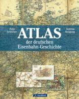 Atlas der deutschen Eisenbahn-Geschichte