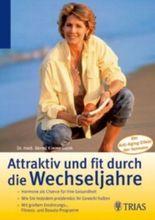 Attraktiv und fit durch die Wechseljahre