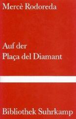 Auf der Placa del Diamant