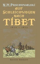 Auf Schleichwegen nach Tibet