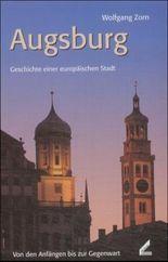 Augsburg, Geschichte einer europäischen Stadt