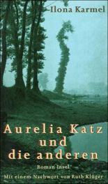 Aurelia Katz und die anderen