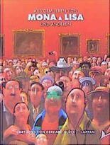 Aus dem Leben von Mona & Lisa und anderen