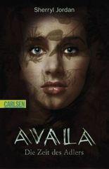 Avala - Die Zeit des Adlers