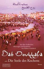 Bab Doukkala oder Die Seele des Kochens