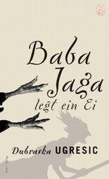 Baba Yaga legt ein Ei