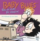 Baby Blues 8 - Oje, es sieht dir ähnlich!