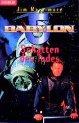 Babylon 5. Schatten des Todes.