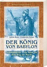 Babylons Erben / Der König von Babylon