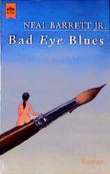 Bad Eye Blues.