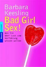 Bad Girl Sex!