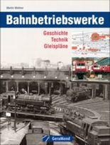 Bahnbetriebswerke