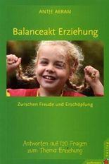 Balanceakt Erziehung – zwischen Freude und Erschöpfung
