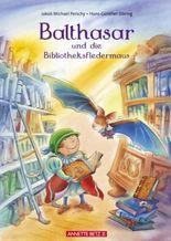 Balthasar und die Bibliotheksfledermaus