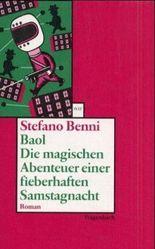 Baol. Die magischen Abenteuer einer fieberhaften Samstagnacht