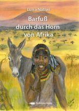Barfuß durch das Horn von Afrika