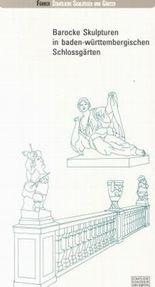 Barocke Skulpturen in baden-württembergischen Schlossgärten