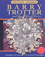 Barry Trotter and the Dead Horse