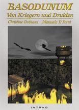 Basodunum - Von Kriegern Und Druiden