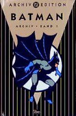 Batman, Archiv-Edition. Bd.1