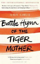 Battle Hymn of the Tiger Mother. Die Mutter des Erfolgs, englische Ausgabe