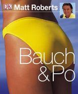 Bauch & Po