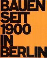 Bauen seit 1900 in Berlin
