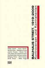 Bauhaus Streit. 1919-2009