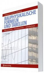 Bauphysikalische Formeln und Tabellen