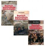 Bayerisch-österreichische Schicksalsjahre