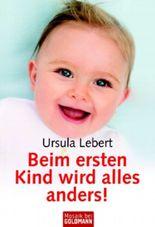Beim ersten Kind wird alles anders!