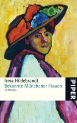 Bekannte Münchener Frauen - 15 Porträts