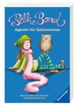 Bella Bond. Agentin für Geheimnisse