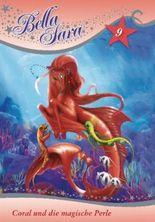 Bella Sara - Coral und die magische Perle