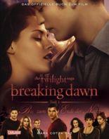 Bella und Edward: Breaking Dawn - Biss zum Ende der Nacht