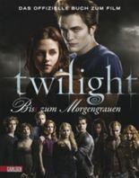 Bella und Edward: Die Twilight Saga - Bis(s) zum Morgengrauen