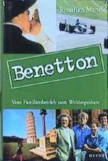 Benetton. Vom Familienbetrieb zum Weltimperium