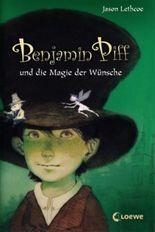 Benjamin Piff und die Magie der Wünsche