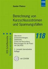Berechnung von Kurzschluss-Strömen und Spannungsfällen, m. CD-ROM