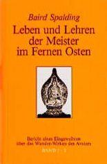 Bericht eines Eingeweihten über das Wunderwirken des Avatars, 3 Tle. in 1 Bd.