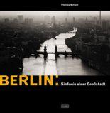 Berlin: Sinfonie einer Grossstadt