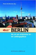 Berlin, wo es am schönsten ist