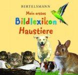 Bertelsmann Mein erstes Bildlexikon Haustiere
