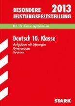 Besondere Leistungsfeststellung Gymnasium Sachsen / Deutsch 10. Klasse 2012